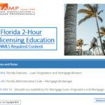 FAMP 2 Hour FLORIDA SAFE NMLS PE Mortgage Loan Originator ID#11185