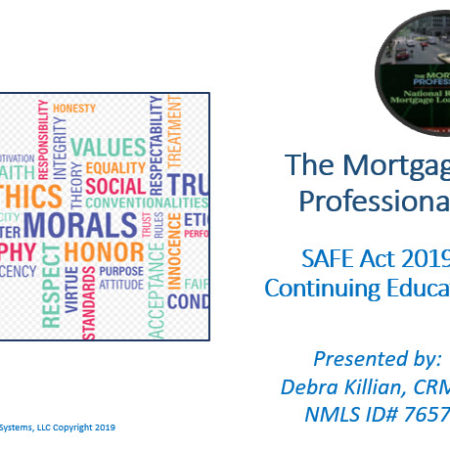Late 8 Hour SAFE Comprehensive Federal CE 2019 – The Mortgage Professional