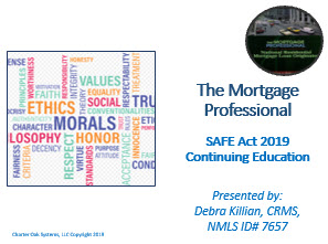 8 Hour SAFE Act Federal CE 2019 – The Mortgage Professional ID# 10004