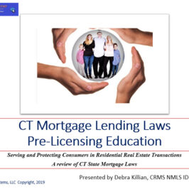 1 Hour CT SAFE PE – Mortgage Loan Originator ID# 11080