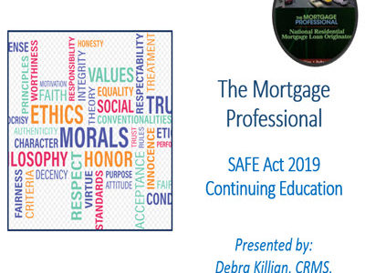 Late 8 Hour SAFE Comprehensive Federal CE – The Mortgage Professional