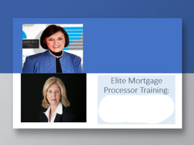 Elite Mortgage Processor Training